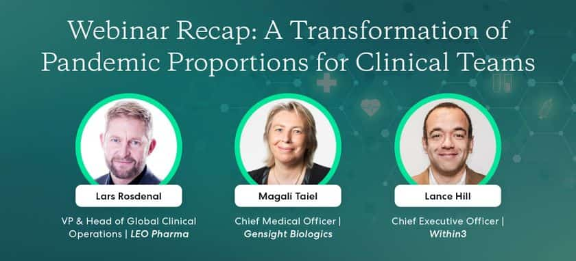 Webinar recap: A Transformation of Pandemic Proportions for Clinical Teams
