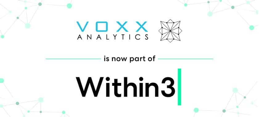Within3 Announces Acquisition of Voxx Analytics