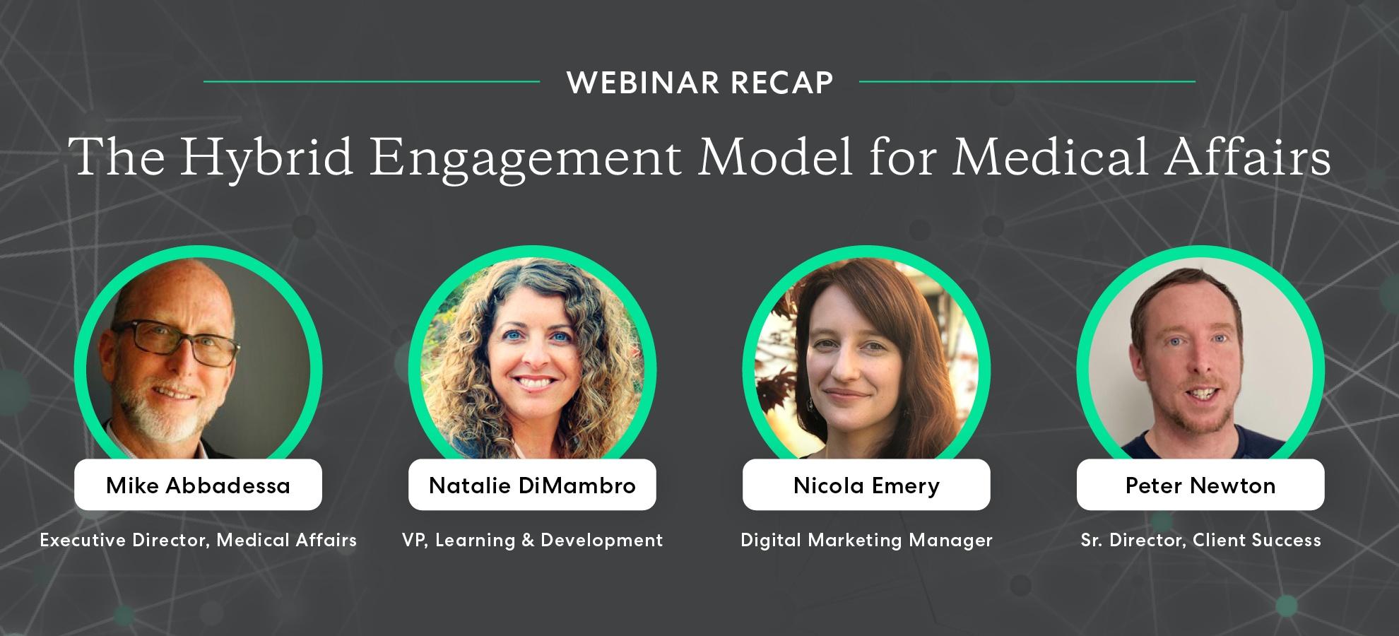 Webinar recap: The Hybrid Engagement Model for Medical Affairs